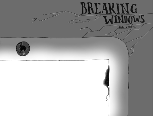 Breaking Windows - Jan Kaneen